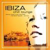 Couverture de l'album Ibiza Chill Lounge