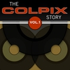 Cover of the album The Colpix Story, Vol. 1