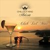 Couverture de l'album Chillout King Ibiza – Club Del Mar