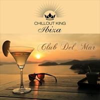 Couverture du titre Chillout King Ibiza – Club Del Mar