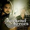 Couverture de l'album Weekend Heroes - Best of Our Sets, Vol. 07