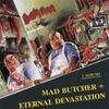 Couverture de l'album Mad Butcher / Eternal Devastation