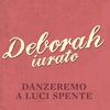 Cover of the album Danzeremo a luci spente - Single