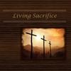 Couverture de l'album Living Sacrifice