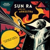 Cover of the album Gilles Peterson Presents Sun Ra And His Arkestra: To Those of Earth... And Other Worlds