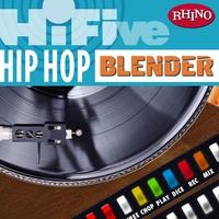 Couverture du titre Rhino Hi-Five: Hip Hop Blender - EP