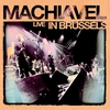 Couverture de l'album Machiavel Live in Brussels