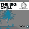 Cover of the album The Big Chill, Vol. 2