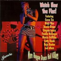 Couverture du titre Watch How You Flex!: More Reggae Dance Hall Killers