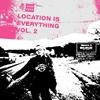Couverture de l'album Location Is Everything, Vol. 2