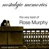 Couverture de l'album The Very Best of Rose Murphy (Nostalgic Memories Volume 71)