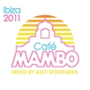 Cover of the album Cafe Mambo Ibiza 2011 (Deluxe Edition)