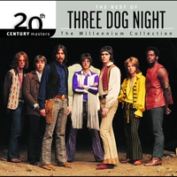 Cover of the track 20th Century Masters - The Millennium Collection: The Best of Three Dog Night