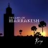 Cover of the album Dreams of Marrakesh