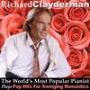 Couverture de l'album The World's Most Popular Pianist Plays Pop Hits for Swinging Romantics