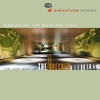 Couverture de l'album Sneakin' Up Behind You: The Very Best of The Brecker Brothers