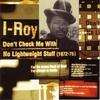 Couverture de l'album Don't Check Me With No Lightweight Stuff (1972-75)