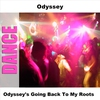 Cover of the album Odyssey's Going Back to My Roots