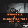 Cover of the album Jumpstyle & Hardstyle 2011 Top 100