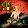 Cover of the album Vinyl Lounge - Lost Jazz & Blues Masters