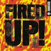 Cover of the album Fired Up!
