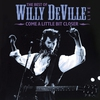 Cover of the album Come A Little Bit Closer - The Best Of Willy DeVille Live
