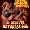 Couverture de l'album Se Deus É 10, Satanás É 666