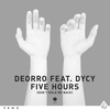 Cover of the album Five Hours (Don't Hold Me Back) [Vocal Mix] [feat. DyCy] - Single