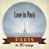 Cover of the album Paris: Love in Paris in 50 songs
