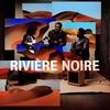 Couverture de l'album Rivière Noire