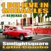 Couverture de l'album I Believe In Miracles (Remixes)