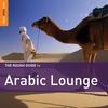 Couverture de l'album The Rough Guide to Arabic Lounge