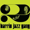 Cover of the album Barrio Jazz Gang, Vol. 2