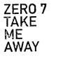Cover of the album Take Me Away - Single