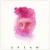 Couverture de l'album Dream - Single