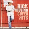 Cover of the album Rick Trevino: Super Hits