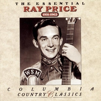 Couverture du titre The Essential Ray Price 1951-1962