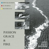 Couverture de l'album Passion, Grace & Fire
