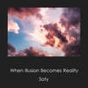 Cover of the album When Illusion Becomes Reality - EP