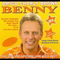 Cover of the track Amigo Charly Brown - Die Hits Von Gestern Und Auch Heut'