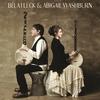 Couverture de l'album Béla Fleck & Abigail Washburn