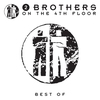 Couverture de l'album Best of 2 Brothers On the 4th Floor
