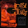 Cover of the album Loose & Juicy