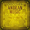 Couverture de l'album Discover Andean Music