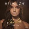 Couverture de l'album Chocolate (feat. Sterre Luna) [Remixes]