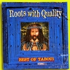 Couverture de l'album Roots With Quality - Best of Tabou1, Scroll 1