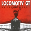 Cover of the album Locomotiv GT