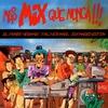 Cover of the album Mas Mix Que Nunca!!! (Expanded Edition)