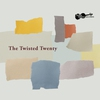 Cover of the album The Twisted Twenty