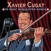 Couverture de l'album Xavier Cugat: 16 Most Requested Songs